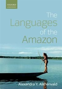 Book Languages of the Amazon by Alexandra Y. Aikhenvald