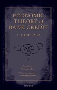 Book Economic Theory of Bank Credit by L. Albert Hahn
