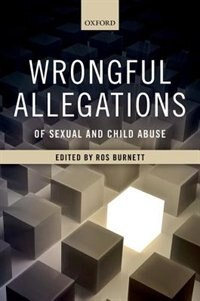 Book Wrongful Allegations of Sexual and Child Abuse by Ros Burnett