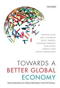 Book Towards a Better Global Economy: Policy Implications for Citizens Worldwide in the 21st Century by Franklin Allen