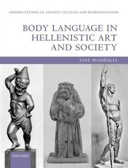 Book Body Language in Hellenistic Art and Society by Jane Masseglia