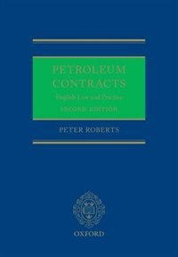 Book Petroleum Contracts: English Law and Practice by Peter Roberts