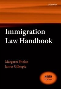 Book Immigration Law Handbook by Margaret Phelan
