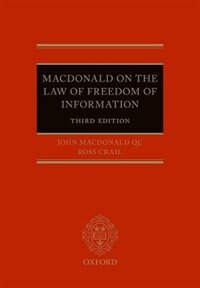 Book Macdonald on the Law of Freedom of Information by John Macdonald