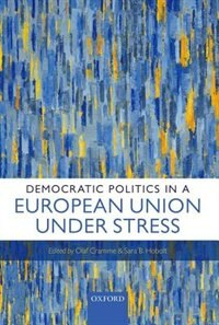 Book Democratic Politics in a European Union Under Stress by Olaf Cramme