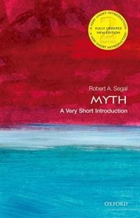 Book Myth: A Very Short Introduction by Robert Segal