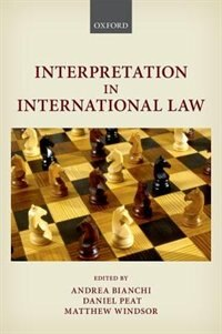 Book Interpretation in International Law by Andrea Bianchi