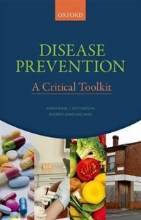 Book Disease Prevention: A Critical Toolkit by John Frank