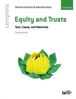Book Complete Equity and Trusts: Text, Cases, and Materials by Richard Clements