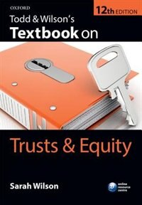 Book Todd and Wilsons Textbook on Trusts and Equity by Sarah Wilson