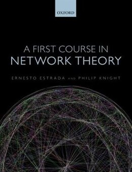Book A First Course in Network Theory by Ernesto Estrada