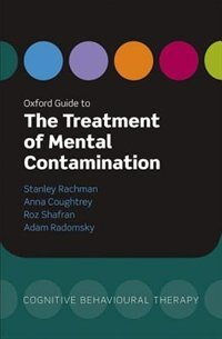 Book Oxford Guide to the Treatment of Mental Contamination by Stanley Rachman