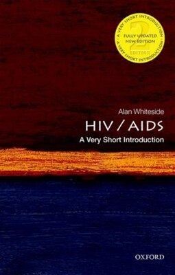 Book HIV and AIDS: A Very Short Introduction by Alan Whiteside