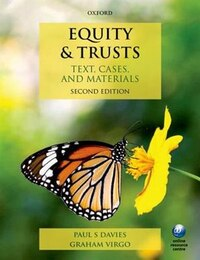 Equity and Trusts: Text, Cases, and Materials