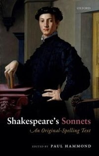 Book Shakespeares Sonnets: An Original-Spelling Text by Paul Hammond
