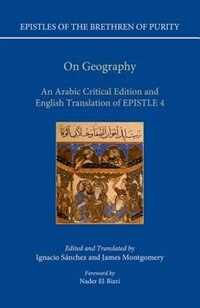 Book On Geography: An Arabic Edition and English Translation of Epistle 4 by Ignacio Sanchez