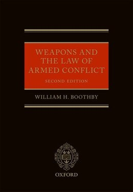 Book Weapons and the Law of Armed Conflict by William Boothby
