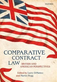Book Comparative Contract Law: British and American Perspectives by Larry Dimatteo