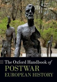Book The Oxford Handbook of Postwar European History by Dan Stone