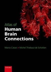 Book Atlas of Human Brain Connections by Marco Catani