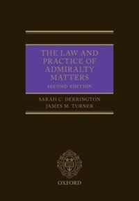 Book The Law and Practice of Admiralty Matters by Sarah Derrington