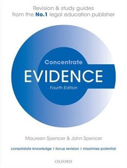 Book Evidence Concentrate: Law Revision and Study Guide by Maureen Spencer