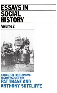 Book Essays in Social History Volume 2: Edited for the Economic History Society by Pat Thane