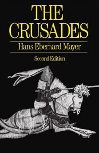 Book The Crusades by Hans Eberhard Mayer