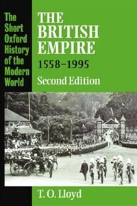 Book The British Empire 1558-1995 by T. O. Lloyd