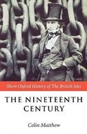 Book The Nineteenth Century: The British Isles 1815-1901 by Colin Matthew
