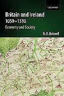 Book Britain and Ireland 1050-1530: Economy and Society by Richard Britnell