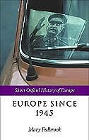 Book Europe Since 1945 by Mary Fulbrook