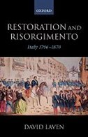 Book Restoration and Risorgimento: Italy 1796 - 1870 by David Laven