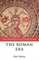 Book The Roman Era: The British Isles: 55 BC - AD 410 by Peter Salway