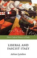 Book Liberal and Fascist Italy: 1900-1945 by Adrian Lyttelton