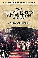 Book The Mid-Victorian Generation, 1846-1886 by K. Theodore Hoppen