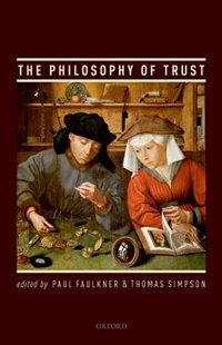 Book The Philosophy of Trust by Paul Faulkner