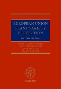 European Union Plant Variety Protection by Gert Wurtenberger