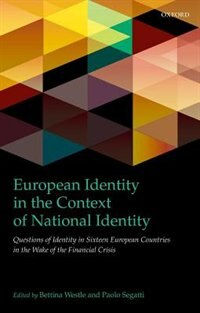 Book European Identity in the Context of National Identity: Questions of Identity in 16 European… by Bettina Westle