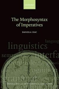 Book The Morphosyntax of Imperatives by Daniela Isac