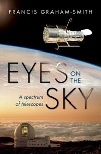 Book Eyes on the Sky: A Spectrum of Telescopes by Francis Graham-Smith
