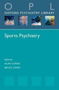 Book Sports Psychiatry by Alan Currie