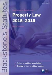Book Blackstones Statutes on Property Law 2015-2016 by Meryl Thomas