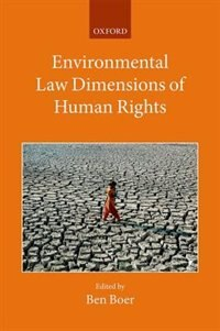 Book Environmental Law Dimensions of Human Rights by Ben Boer