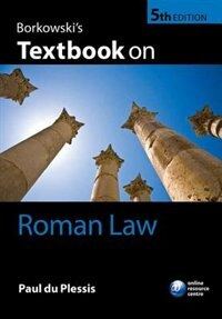 Book Borkowskis Textbook on Roman Law by Paul du Plessis