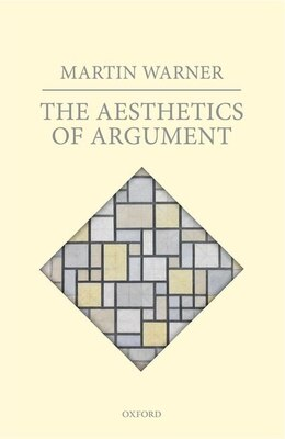 Book The Aesthetics of Argument by Martin Warner