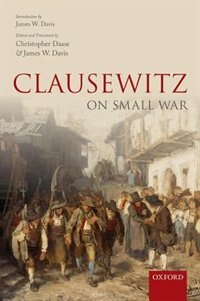 Book Clausewitz on Small War by Christopher Daase