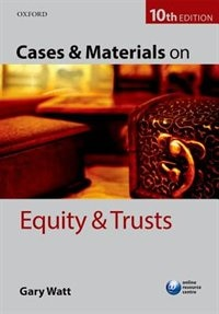 Book Cases and Materials on Equity and Trusts by Gary Watt