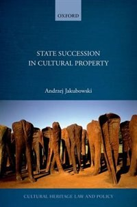 Book State Succession in Cultural Property by Andrzej Jakubowski
