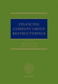 Book Financing Company Group Restructurings by Gregor Baer